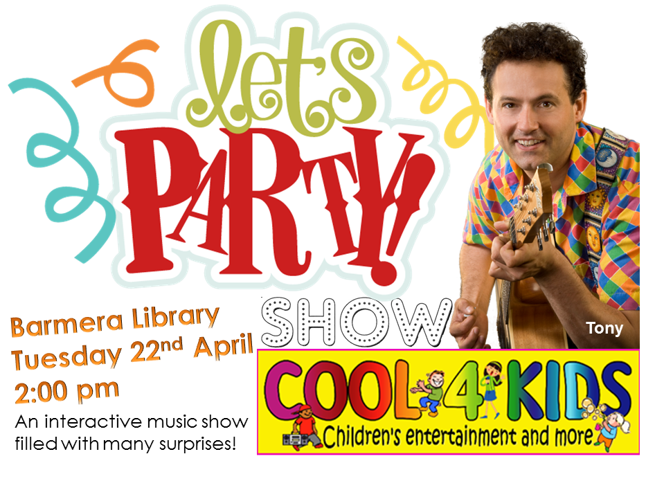 """Post image for """"Lets Party"""" Children's Show at Barmera Library, 22nd April 2014!"""