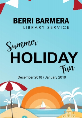Post image for Summer Holiday Fun at the Berri Barmera Library Service for December 2018 to January 2019!